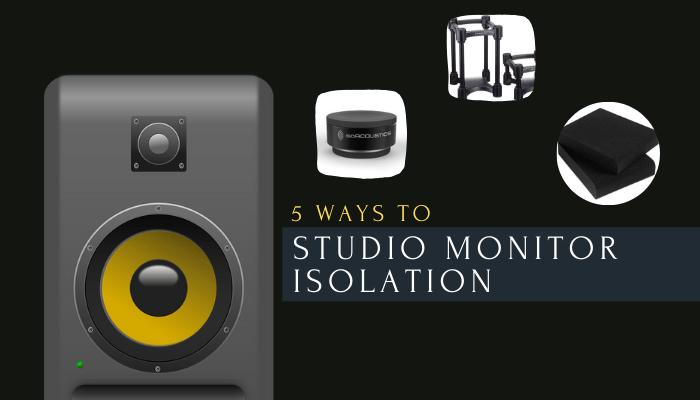 studio monitor isolation guide