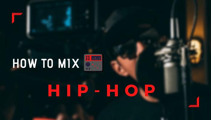 how mix hip hop