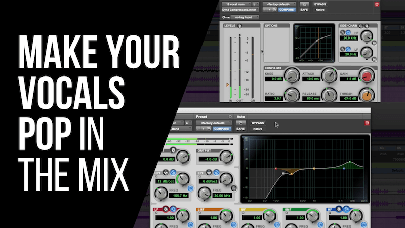 How To Make Your Vocals Pop In The Mix