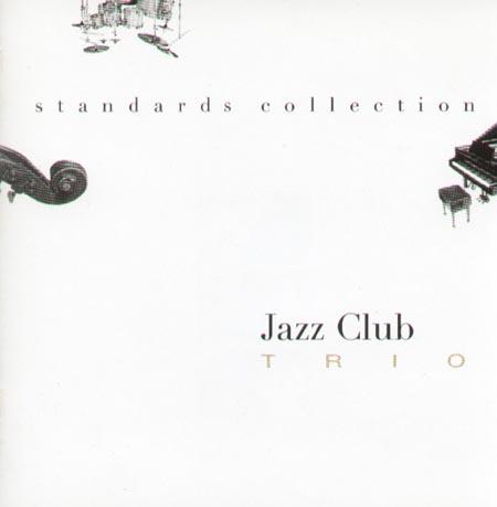 JAZZ CLUB TRIO Standards Collection J.Jazz CD NIC 90025