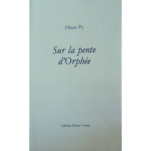 Albert Py Ultima Thulé Editions Eliane Vernay