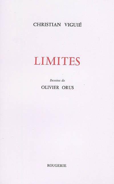 Christian Viguié, Limites, Editions Rougerie