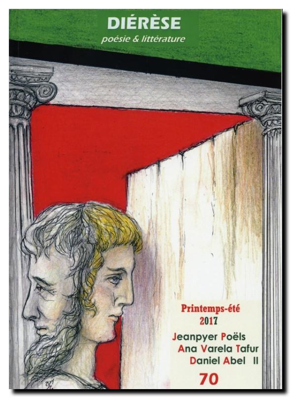 Diérèse n° 70 (Saluer la beauté) : 302 pages, 15 euros (+ 3,88 euros de port). Abonnement à 3 n° : 45 euros (règlement à l'ordre de Daniel Martinez ; 8 avenue Hoche. 77330 Ozoir-la-Ferrière).
