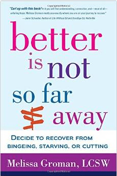 Better is Not So Far Away by Melissa Groman, LCSW