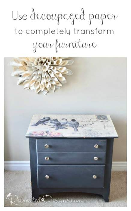 Use decoupaged paper to completely transform your furniture