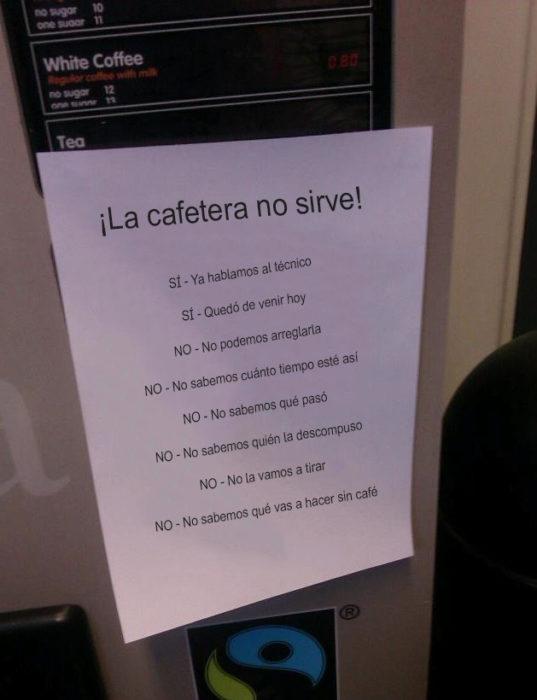 Notas sarcásticas trabajo - cafetera no sirve