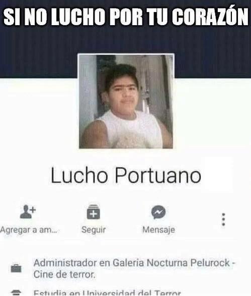 Nombres graciosos facebook - lucho portuano