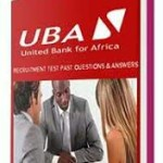 UBA Bank Past Questions and Answers in PDF 2018 – Download Recruitment Aptitude Test Here