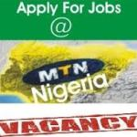 MTN Nigeria Recruitment 2018/2019 Form |  See today's vacancies Here at careers.mtnonline.com