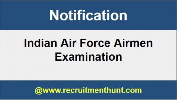 Indian Air Force Airmen Recruitment Selection Group X and Y