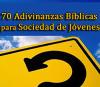 ✍ 70 Adivinanzas Bíblicas para Sociedad de Jóvenes