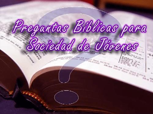 más de 300 preguntas bíblicas para sociedad de jóvenes recursos