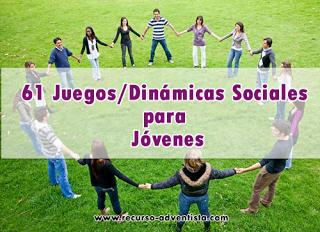 61 Juegos Sociales Para Jovenes Recursos Biblicos