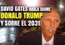 David Gates habla sobre Donald Trump y sobre el 2031