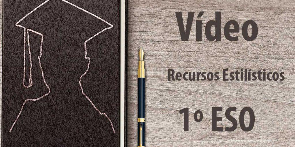video recursos estilísticos lengua 1 eso