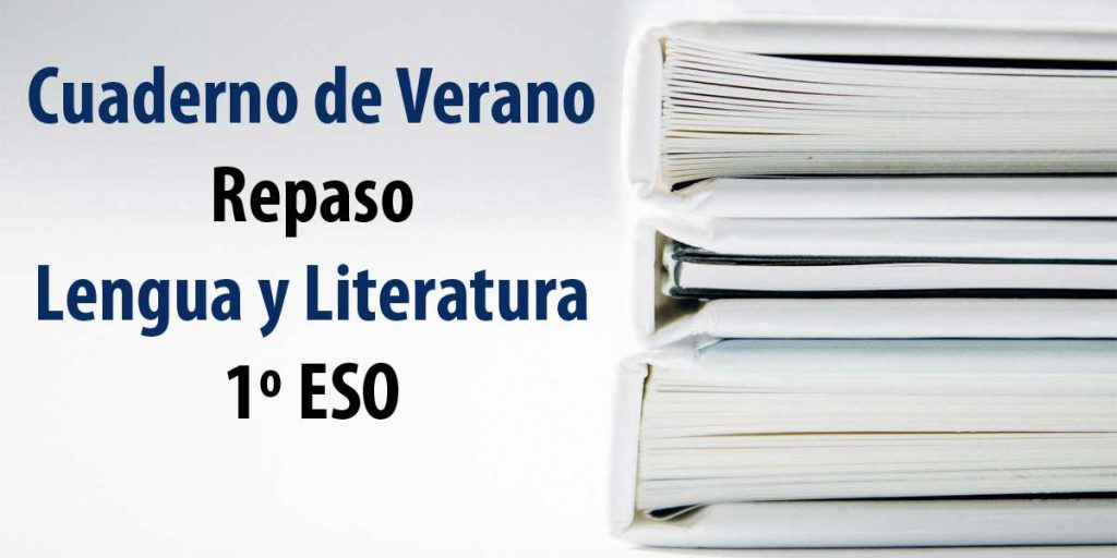 Cuaderno de Verano Lengua Y Literatura 1º De la ESO