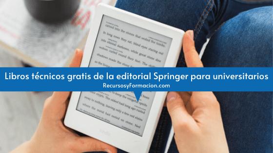 Libros técnicos gratis de la editorial Springer para universitarios