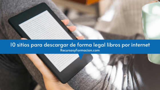10 sitios para descargar de forma legal libros por internet