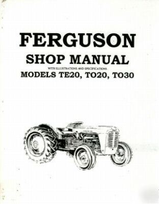 Ferguson tractor service manual models TE20 TO20 TO30