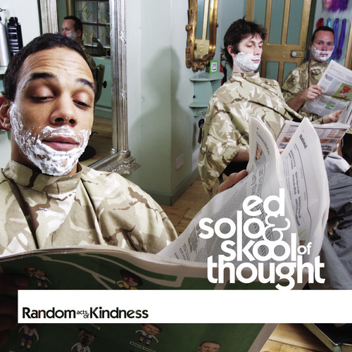 Ed Solo & Skool of Thought – Random Acts of Kindness