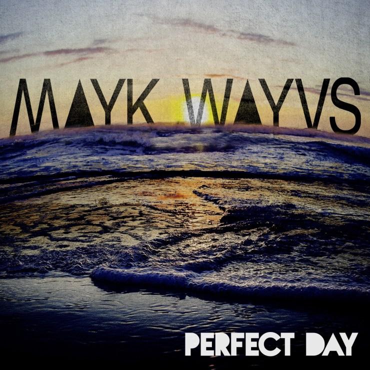 Mayk Wayvs single artwork for song Perfect day