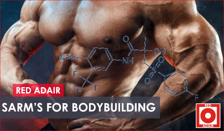 SARMs for Bodybuilding – SARM for Sale and How Do They Work?