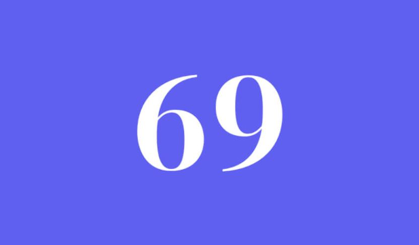 What Does The Number 69 Mean Spiritually - Angel Number