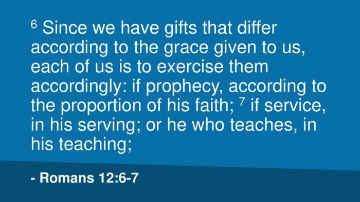 Romans 12: 6-7