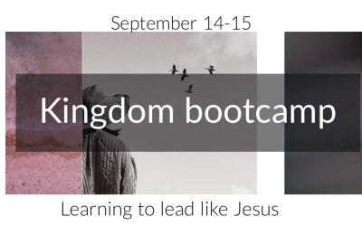 Kingdom Bootcamp: learning to lead like Jesus