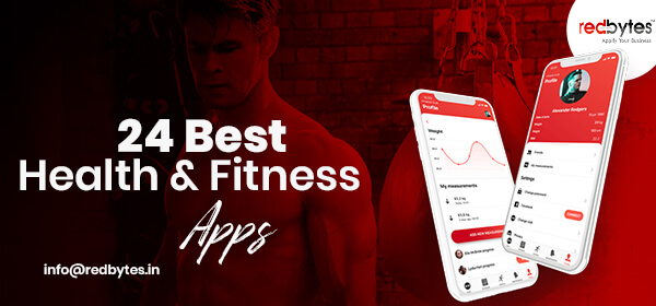 24 Best Health And Fitness Apps 2020 Best Fitness Apps Redbytes