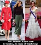 Best Dressed Royal 2019 - Catherine, Duchess of Cambridge