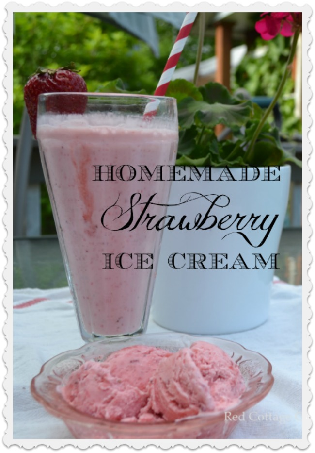 Strawberry Ice Cream Red Cottage Chronicles