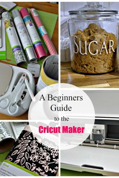 A Beginner's Guide to the Cricut Maker