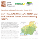 CENTRAL KALIMANTAN: REDD+ and the Kalimantan Forest Carbon Partnership (KFCP)