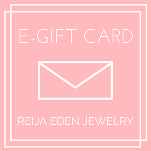 E- GIFT CARD FOR HANDMADE JEWELRY BY REIJA EDEN