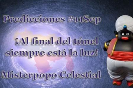 """""""¡Al final del túnel siempre está la luz!"""" Predicciones del 11 de septiembre por @Antenax2"""