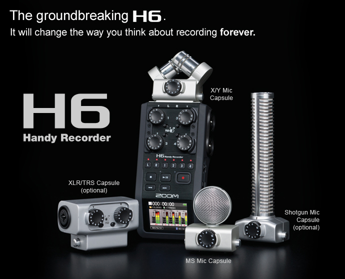 ZOOM H6 Handy Recorder – the ultra flexible portable recording studio