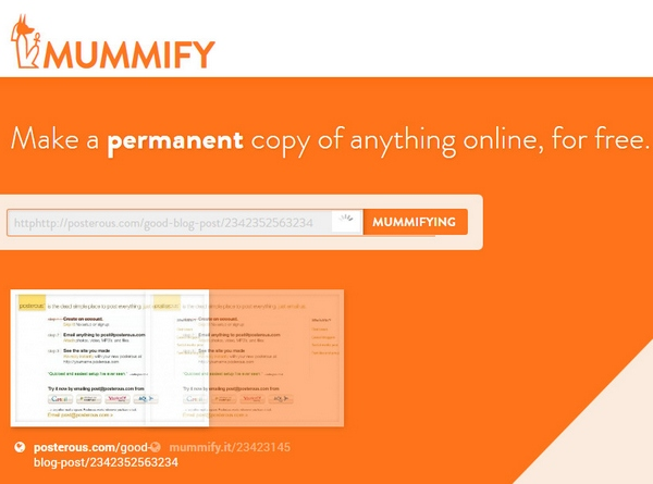 mummifyit Mummify It   make a permanent copy of anything online, for free