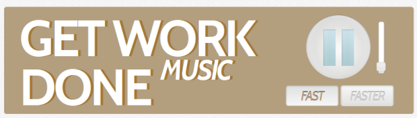Get Work Done Music – music guaranteed to keep you pumped while you work