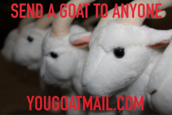 You Goat Mail – love from the internet