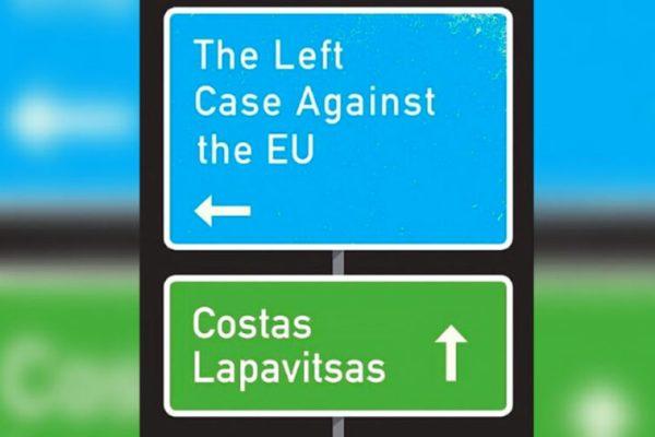 Review: The Left Case Against The EU