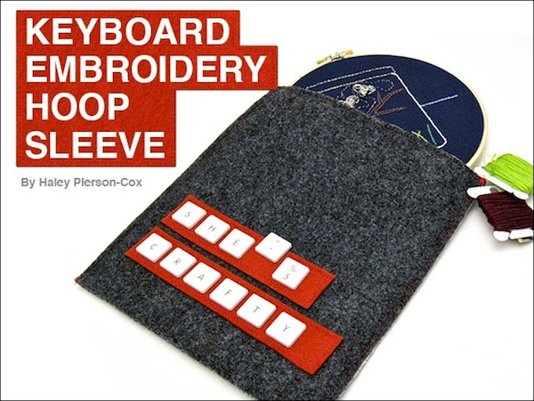 Tutorial: Upcycled Keyboard Embroidery Hoop Sleeve for FaveCrafts | Red-Handled Scissors