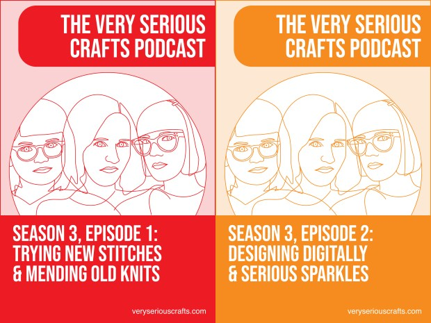 New Episode: The Very Serious Crafts Podcast, S03E01 & S03E02
