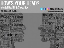 "Graphic reading ""How's Your Head? Mental Health & Sexuality with joEllen Notte"""