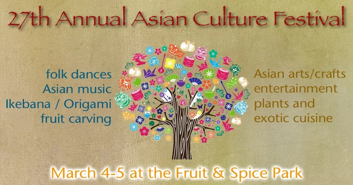 Asian Culture Festival at Fruit & Spice Park