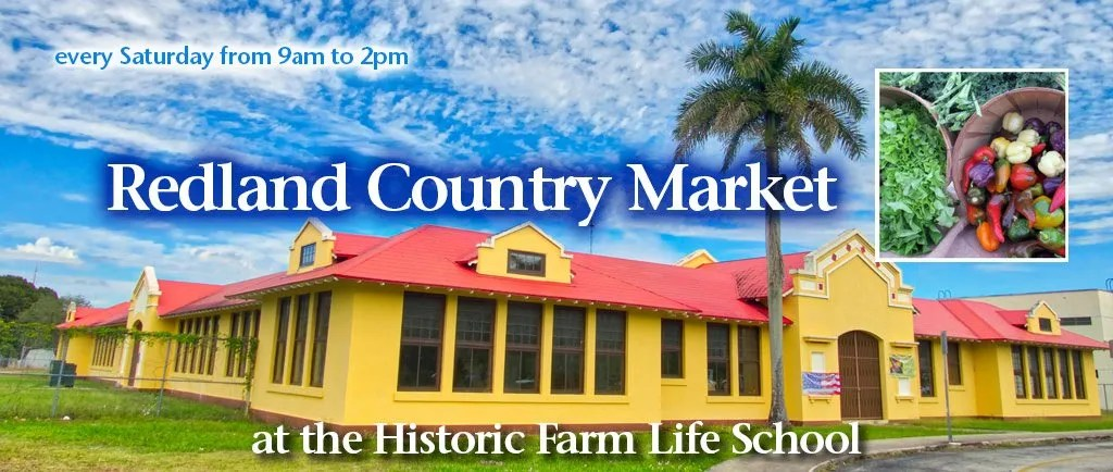 Redland COuntry Market on Saturdays at the Historic Redland Farm Life School
