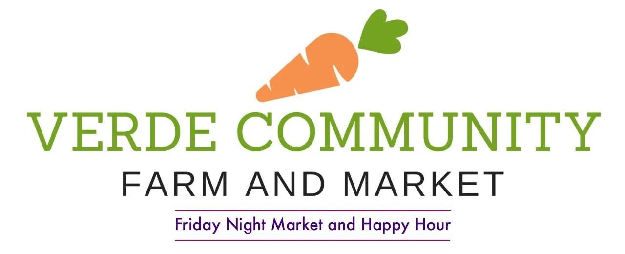 Verde Community Market Friday Night Happy Hour