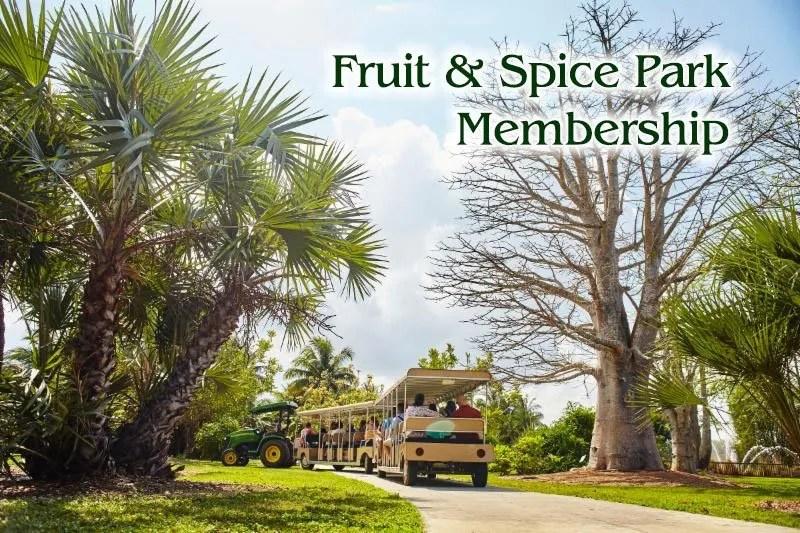 Fruit & Spice Park membership