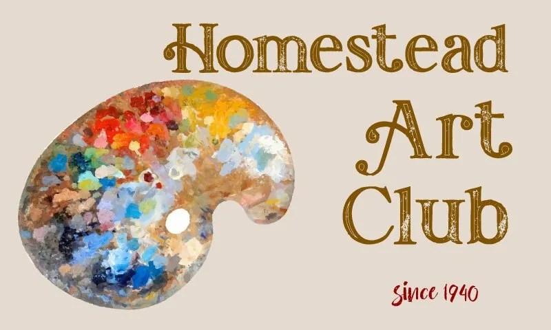 Homestead Art Club