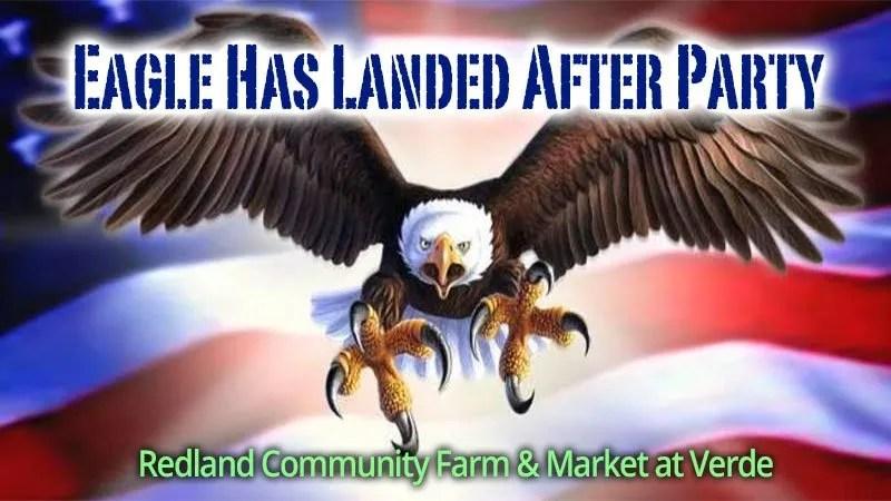 Eagle Has Landed After Party - Redland Community Farm & Market at Verde